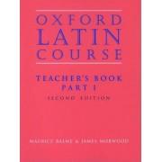 Oxford Latin Course: Teacher's Book Part 1 by Maurice Balme