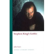 Stephen King's Gothic by John Sears