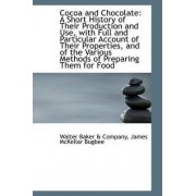 Cocoa and Chocolate by Walter Baker & Company