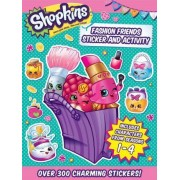 Shopkins Fashion Friends Sticker and Activity by Little Bee Books