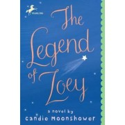 The Legend of Zoey by Candie Moonshower