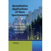 Quantitative Applications of Mass Spectrometry by Pietro Traldi
