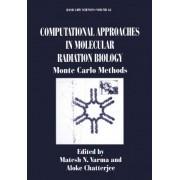 Computational Approaches in Molecular Radiation Biology by Matesh N. Varma