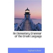 An Elementary Grammar of the Greek Language by Raphael Kuhner
