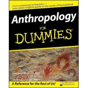 Anthropology For Dummies by Cameron M. Smith