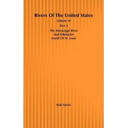 Rivers of the United States: The Mississippi River and Tributaries South of St.Louis v.4 by Ruth Patrick