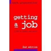 Getting a Job by Mark Granovetter