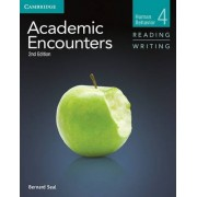 Academic Encounters Level 4 Student's Book Reading and Writing by Bernard Seal