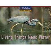 Windows on Literacy Emergent (Science: Life Science): Living Things Need Water by Sharon Street