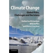Climate Change: Global Risks, Challenges and Decisions by Katherine Richardson