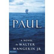 Paul by Walter Wangerin