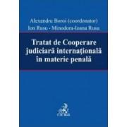 Tratat de cooperare judiciara internationala in materie penala - Alexandru Boroi Ion Rusu