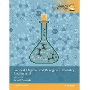 General, Organic, and Biological Chemistry: Structures of Life, with MasteringChemistry by Karen C. Timberlake