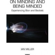 On Minding and Being Minded by Ian Miller