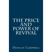 The Price and Power of Revival by Professor Duncan Campbell