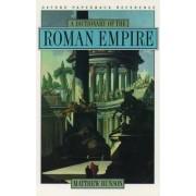A Dictionary of the Roman Empire by Matthew E. Bunson