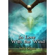 In Love with the Wind and Other Stories