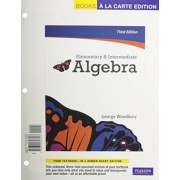 Elementary & Intermediate Algebra, Books a la Carte Edition by George Woodbury