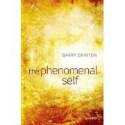 The Phenomenal Self by Professor of Philosophy Barry Dainton