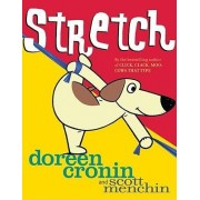 Stretch by Doreen Cronin
