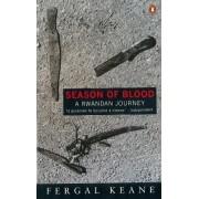 Season of Blood by Fergal Keane