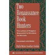 Two Renaissance Book Hunters by Phyllis Goodhart Gordan