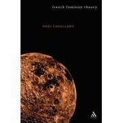 French Feminist Theory by Dani Cavallaro