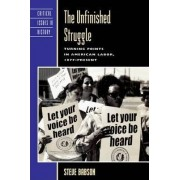The Unfinished Struggle by Steve Babson