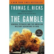 The Gamble by Thomas E Ricks
