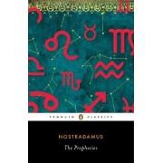 The Prophecies by Nostradamus