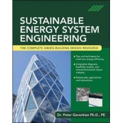 Sustainable Energy System Engineering by Peter Gevorkian