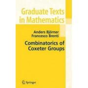 Combinatorics of Coxeter Groups by Anders Bjorner