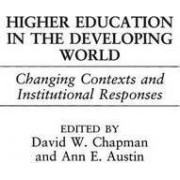 Higher Education in the Developing World by David W. Chapman