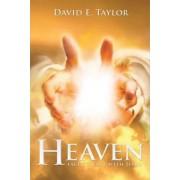 My Trip to Heaven by David E. Taylor