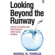 Looking Beyond the Runway by Nawal K. Taneja
