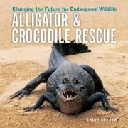 Alligator and Crocodile Rescue by Trish Snyder