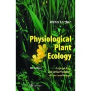 Physiological Plant Ecology by Walter Larcher