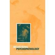 Measuring Psychopathology by Anne Farmer