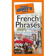 The Pocket Idiot's Guide to French Phrases by Gail Stein