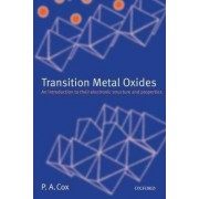 Transition Metal Oxides by P. A. Cox
