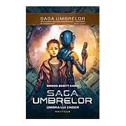 Saga Umbrelor. Umbra lui Ender Vol. 1