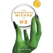 The Wonderful Wizard of Oz (1000 Copy Limited Edition) by L Frank Baum