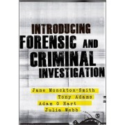 Introducing Forensic and Criminal Investigation by Dr. Adam Hart