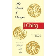 The Classic of Changes by Richard John Lynn