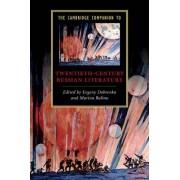 The Cambridge Companion to Twentieth-Century Russian Literature by Marina Balina