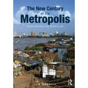 The New Century of the Metropolis by Tom Angotti