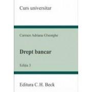 Drept bancar ed.3 - Carmen Adriana Gheorghe