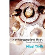 Non-representational Theory by Nigel Thrift