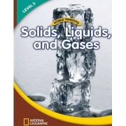 World Windows 3 (Science): Solids, Liquids, and Gases: Student Book by National Geographic Learning