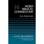 Ezra-Nehemiah: Volume 16 by H. G. M. Williamson